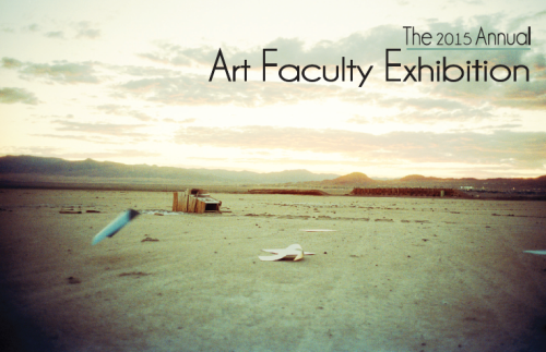 2015 Annual Art Faculty Exhibition